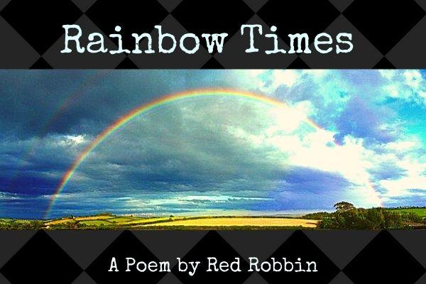 rainbow times a poem