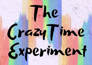 crazy time experiment