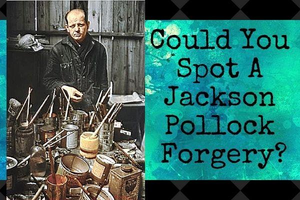 jackson pollock forgery