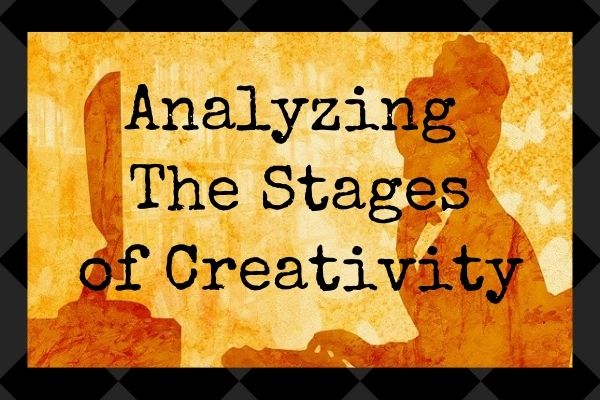 analyze the stages of creativity