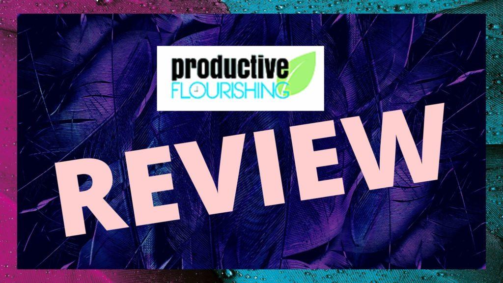 productive flourishing review