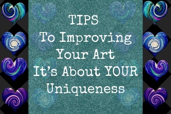 improve your art with your uniqueness