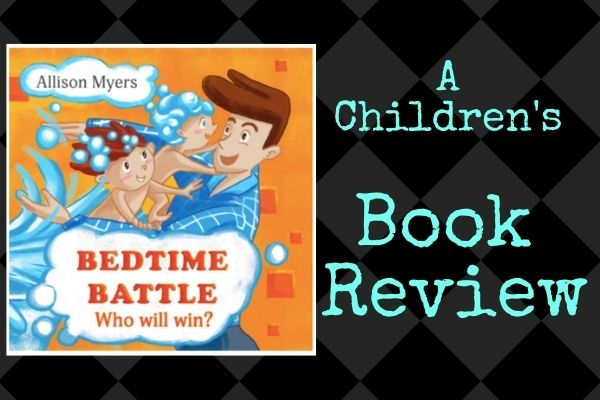 bedtime battle childrens book review