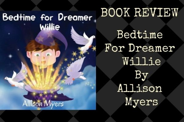 book review bedtime for dreamer willie