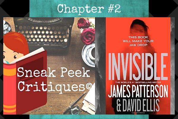 sneak peak critique invisible patterson chapter 2